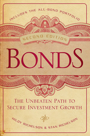 Bonds: The Unbeaten Path to Secure Investment Growth, 2nd Edition (1118106547) cover image