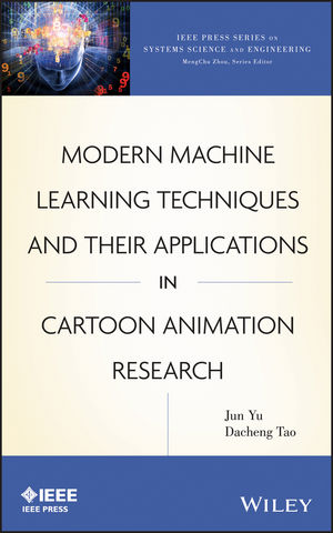Modern Machine Learning Techniques and Their Applications in Cartoon Animation Research (1118115147) cover image