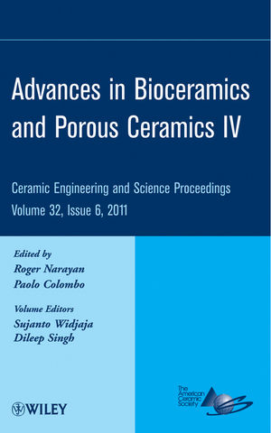 Advances in Bioceramics and Porous Ceramics IV: Ceramic Engineering and Science Proceedings, Volume 32, Issue 6 (1118172647) cover image