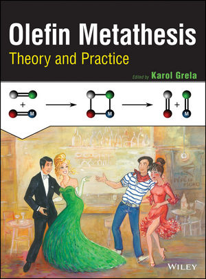 Olefin Metathesis: Theory and Practice (1118207947) cover image
