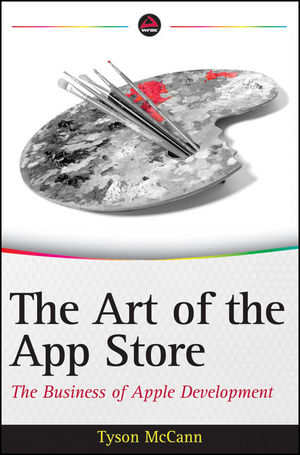 The Art of the App Store: The Business of Apple Development (1118235347) cover image