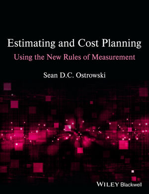 Estimating and Cost Planning Using the New Rules of Measurement (1118333047) cover image