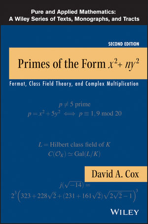 Primes of the Form x2+ny2: Fermat, Class Field Theory, and Complex Multiplication, 2nd Edition (1118400747) cover image