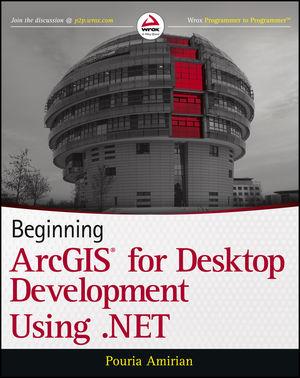 Beginning ArcGIS for Desktop Development using .NET (1118442547) cover image