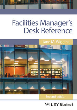 Facilities Manager's Desk Reference, 2nd Edition