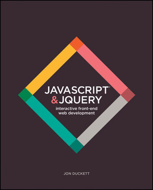 JavaScript and JQuery: Interactive Front-End Web Development (1118531647) cover image