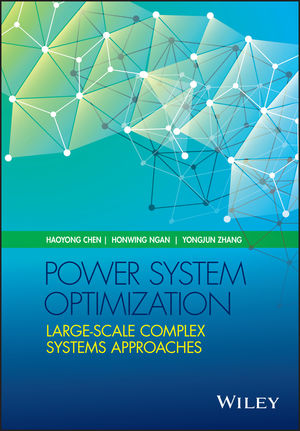 Power System Optimization: Large-scale Complex Systems Approaches