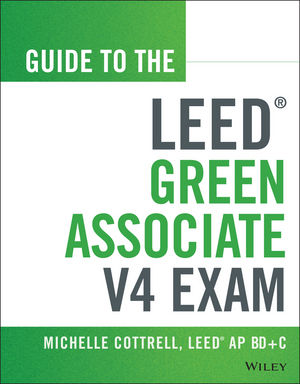 Guide to the LEED Green Associate V4 Exam (1118870247) cover image