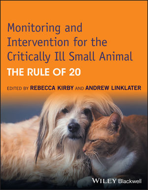 Monitoring and Intervention for the Critically Ill Small Animal: The Rule of 20 (1118900847) cover image