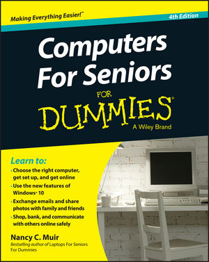 Computers For Seniors For Dummies, 4th Edition