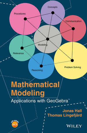 Mathematical Modeling: Applications with GeoGebra (1119102847) cover image