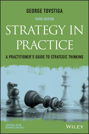 Strategy in Practice: A Practitioner's Guide to Strategic Thinking, 3rd Edition