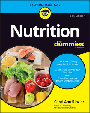 Nutrition For Dummies, 6th Edition