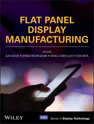 Flat Panel Display Manufacturing