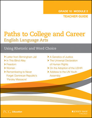 English Language Arts, Grade 10 Module 2: Using Rhetoric and Word Choice, Teacher Guide