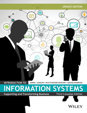 Introduction to Information Systems, Third Canadian Update Edition