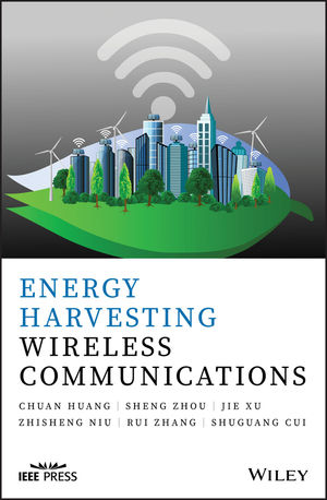 Energy Harvesting Wireless Communications