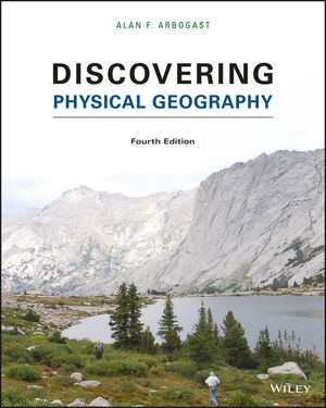 Discovering Physical Geography, Enhanced eText, 4th Edition