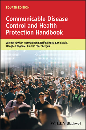 Communicable Disease Control and Health Protection Handbook, 4th Edition