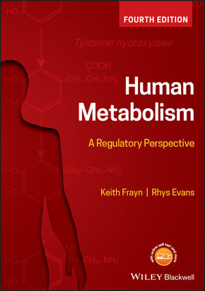 Human Metabolism: A Regulatory Perspective, 4th Edition