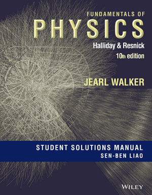 Student Solutions Manual for Fundamentals of Physics, Tenth Edition (1119420547) cover image