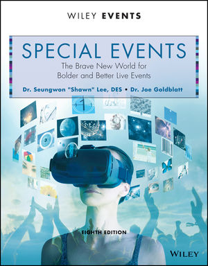 Special Events: The Brave New World for Bolder and Better Live Events, 8th Edition