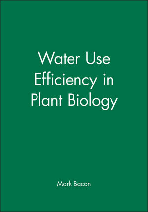 Water Use Efficiency in Plant Biology