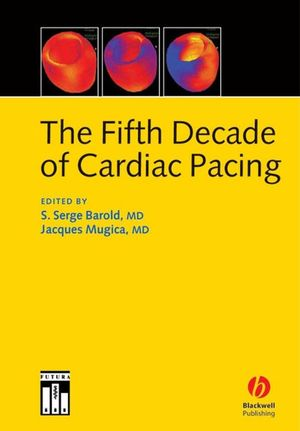 The Fifth Decade of Cardiac Pacing