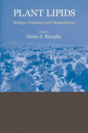 Plant Lipids: Biology, Utilisation and Manipulation