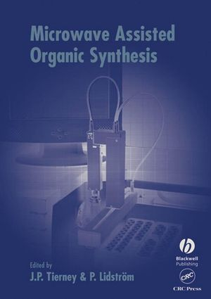 Microwave Assisted Organic Synthesis (1405168447) cover image