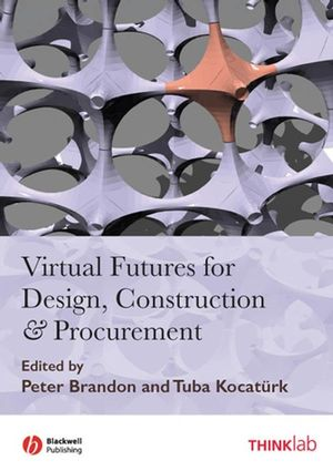 Virtual Futures for Design, Construction and Procurement (1405170247) cover image
