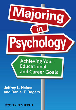 Majoring in Psychology: Achieving Your Educational and Career Goals (1405190647) cover image
