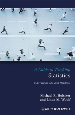 A Guide to Teaching Statistics: Innovations and Best Practices (1444305247) cover image