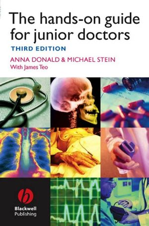 The Hands-on Guide for Junior Doctors, 3rd Edition (1444312847) cover image