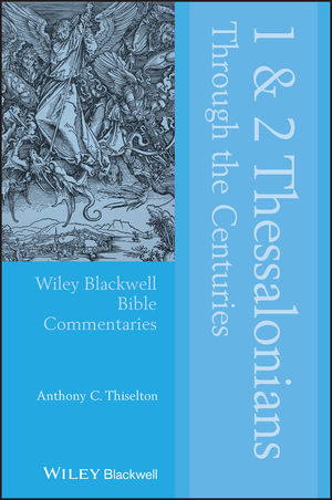 1 and 2 Thessalonians Through the Centuries (1444390147) cover image