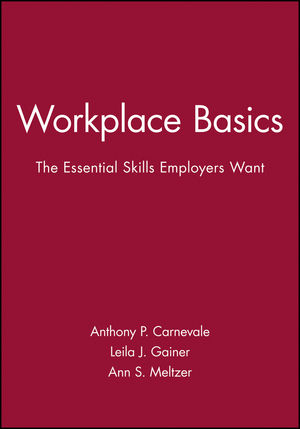 Workplace Basics: The Essential Skills Employers Want, Training Manual