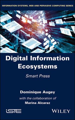 Digital Information Ecosystems: Smart Press
