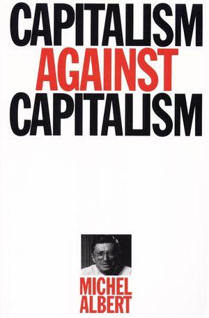 Capitalism Against Capitalism