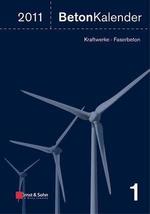 Beton-Kalender 2011: Kraftwerke, Faserbeton (3433029547) cover image