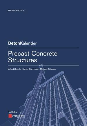 Precast Concrete Structures, 2nd Edition