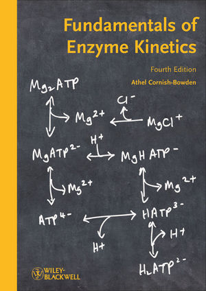 Fundamentals of Enzyme Kinetics, 4th Edition (3527330747) cover image