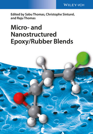 Micro and Nanostructured Epoxy / Rubber Blends