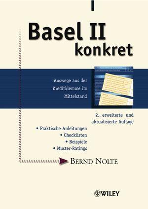 Basel II konkret, 2., erweiterte und aktualisierte Auflage