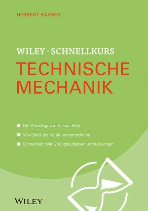 Wiley-Schnellkurs Technische Mechanik