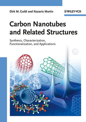 Carbon Nanotubes and Related Structures: Synthesis, Characterization, Functionalization, and Applications (3527629947) cover image