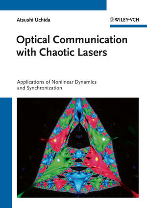 Optical Communication with Chaotic Lasers: Applications of Nonlinear Dynamics and Synchronization (3527640347) cover image