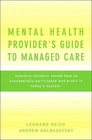 Mental Health Provider's Guide to Managed Care