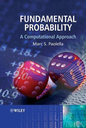 Fundamental Probability: A Computational Approach
