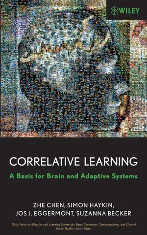 Correlative Learning: A Basis for Brain and Adaptive Systems (0470171448) cover image