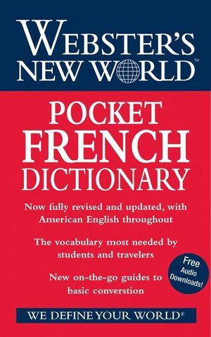Webster's New World Pocket French Dictionary: 2008 Edition, Fully Revised and Updated (0470178248) cover image